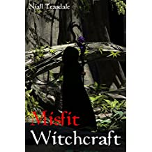 Misfit Witchcraft (Misfits Book 2) (English Edition)