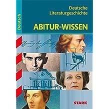 Abitur-Wissen Deutsch. Deutsche Literaturgeschichte