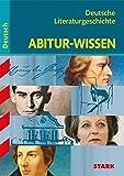 Abitur-Wissen - Deutsche Literaturgeschichte