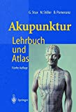 Akupunktur: Lehrbuch und Atlas - Gabriel Stux, Niklas Stiller, Bruce Pomeranz