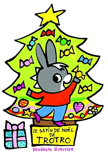 Le sapin de Noël de Trotro par Bénédicte Guettier