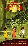 11. Les Mystérieuses cités d'or - À la recherche du Dragon Jaune (11)