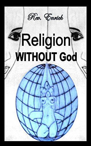 Religion WITHOUT God (English Edition)