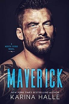 Maverick (North Ridge Book 2) (English Edition) di [Halle, Karina]
