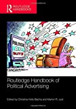 Routledge Handbook of Political Advertising (Routledge International Handbooks)