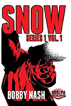 Snow: Series 1, Vol. 1 (Snow Series Collected) (English Edition) von [Nash, Bobby]