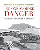 'No One Avoided Danger': NAS Kaneohe Bay and the Japanese Attack of 7 December...