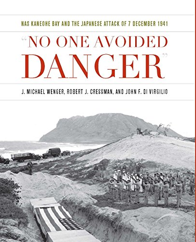 ""\""""No One Avoided Danger"""": NAS Kaneohe Bay and the Japanese Attack of 7 December 1941 (Pearl Harbor Tactical Studies Series) (English Edition)""406|500|?|en|2|8b7ee33378d995a297f9c3a5eaa5d1fe|False|UNLIKELY|0.33138468861579895