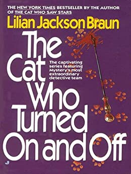 The Cat Who Turned On and Off par [Braun, Lilian Jackson]