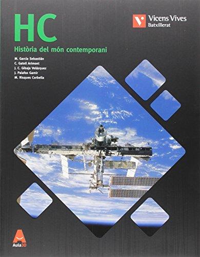 HC N/E + ANNEX HISTORIA MON CONTEMPORANI N/C: HC. Història Del Món Contemporani I Annex Història De L'Art. Aula 3D: 000002 - 9788468238937 por Margarita Garcia Sebastian