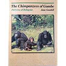 The Chimpanzees of Gombe: Patterns of Behavior by Jane Goodall (1986-09-23)