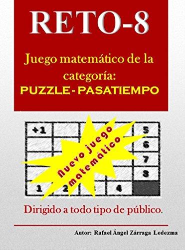 RETO-8: Reto-8: Juego matemático, de la categoría: puzzle -pasatiempo. por Rafael Ángel Zárraga Ledezma