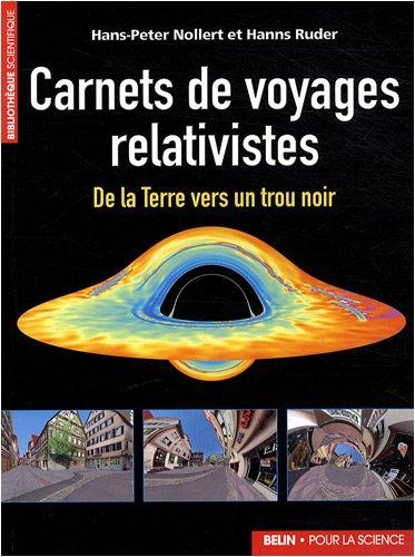 Carnets de voyages relativistes