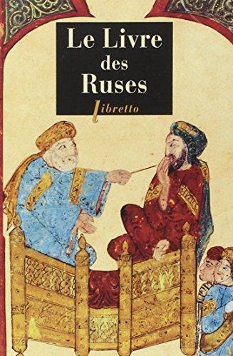 Le livre des ruses : La stratégie politique des Arabes par René Khawam