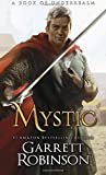 Mystic: A Book of Underrealm: Volume 2 (The Nightblade Epic)