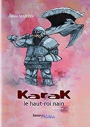 Karak, le haut-roi nain