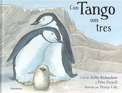 Con tango son tres (libros para soñar) por Justin Richarson