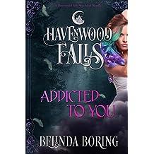 Addicted to You: (A Havenwood Falls Novella)