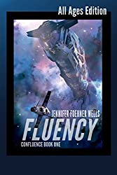 Fluency: All Ages Edition (Confluence Book 1) (English Edition)