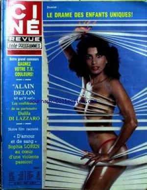 CINE TELE REVUE [No 41] du 09/10/1980 - LE DRAME DES ENFANTS UNIQUES. ALAIN DELON - DALILA DI LAZZARO - VIBHA. FILM RACONTE - D'AMOUR ET DE SANG - AVEC SOPHIA LOREN. PIERRE RICHARD. par COLLECTIF