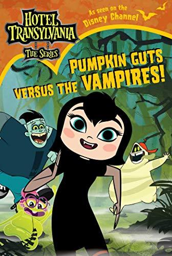 the Vampires (Hotel Transylvania: The Series) (English Edition) ()