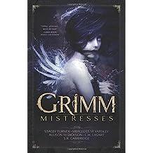 Grimm Mistresses