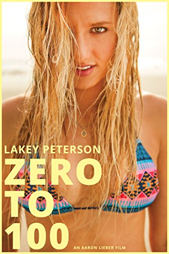 Zero to 100: The Lakey Peterson Story [OV] -