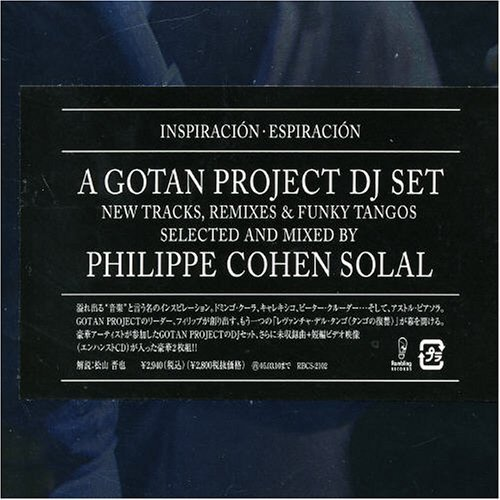Gotan Project DJ Set by Geneon Pioneer Japan (2004-09-11)