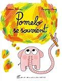 Pomelo se souvient | Badescu, Ramona (1980-....). Auteur