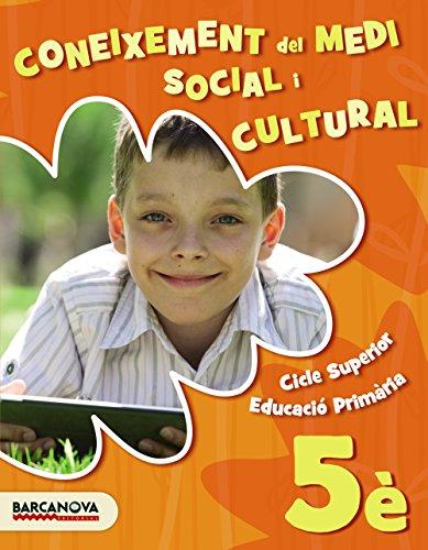 Medi social i cultural 5è. Llibre de l ' alumne (Materials Educatius - Cicle Superior - Coneixement Del Medi Social I Cultural) - 9788448943097