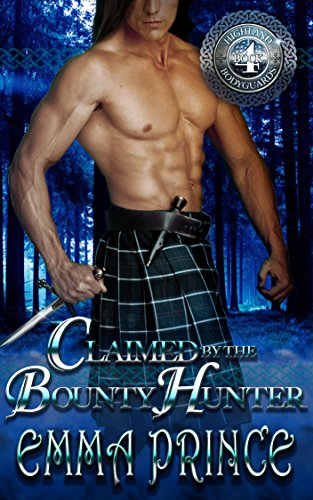 claimed-by-the-bounty-hunter-highland-bodyguards-book-4-english-edition
