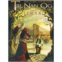 Tir Nan Og, Tome 1 : L'exode
