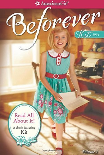 Read All About It: A Kit Classic Volume 1 (American Girl Beforever Classic) by Valerie Tripp (2014-08-28)