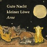 Gute Nacht kleiner Löwe Arne