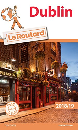 Guide du Routard Dublin 2018/19 (Le Routard) por Collectif