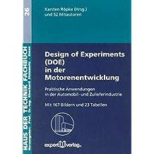 Design of Experiments (DOE) in der Motorenentwicklung: Praktische Anwendungen in der Automobil- und Zuliefererindustrie (Haus der Technik - Fachbuchreihe)