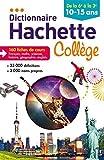 Dictionnaire Hachette Collège by Bénédicte Gaillard (2014-06-11) - Hachette Éducation - 11/06/2014