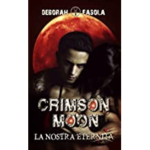 Crimson Moon: La nostra eternità