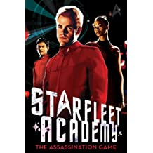 The Assassination Game (Starfleet Academy (Paperback)) by Alan Gratz (2012-06-26)