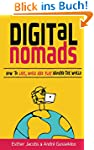 Digital Nomads: How to Live, Work and...