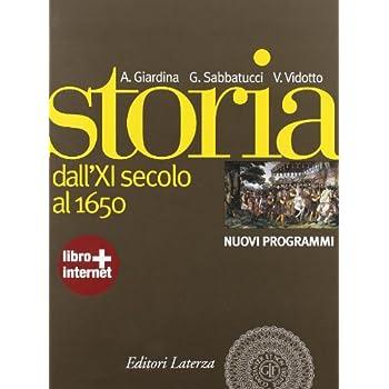 Storia. Nuovi Programmi. Con Materiali Per Il Docente. Con Espansione Online. Per Le Scuole Superiori: 1