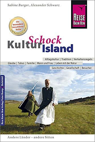 Buchseite und Rezensionen zu 'Reise Know-How KulturSchock Island: Alltagskultur, Traditionen, Verhaltensregeln, ...' von Sabine Burger