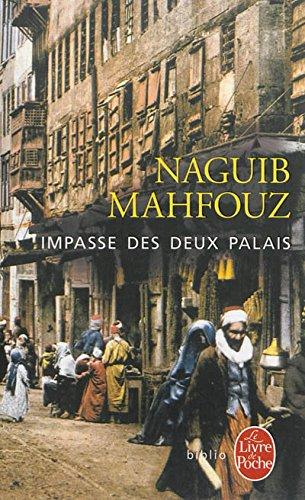 Impasse des deux palais par Naguib Mahfouz