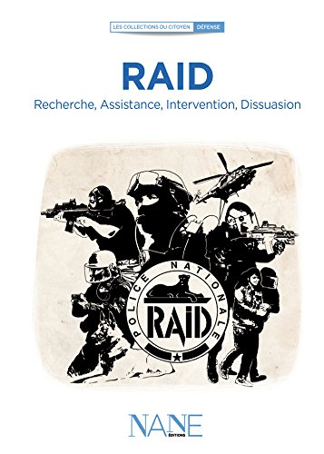 Raid: Recherche, Assistance, Intervention, Dissuasion