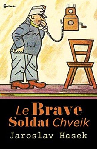 Le Brave Soldat Chveik [Pdf/ePub] eBook