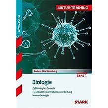 Abitur-Training - Biologie Band 1 - BaWü