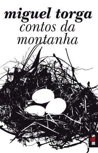 Contos Da Montanha por Miguel Torga