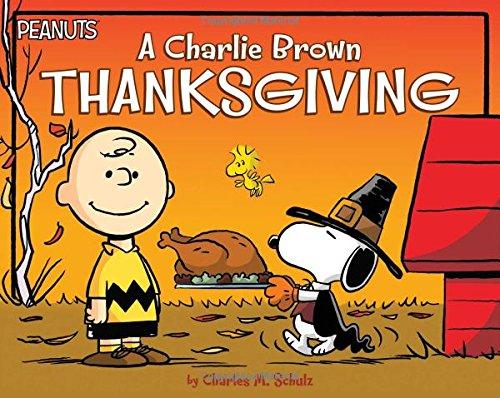 A Charlie Brown Thanksgiving (Peanuts) por Charles M. Schulz