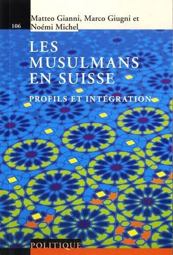 Les musulmans en Suisse: Profils et intégration.