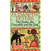 By Elizabeth Peters The Snake, the Crocodile and the Dog (Amelia Peabody) [Paperback]